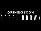 〈ボビイ  ブラウン〉7月27日(金) ニューオープン